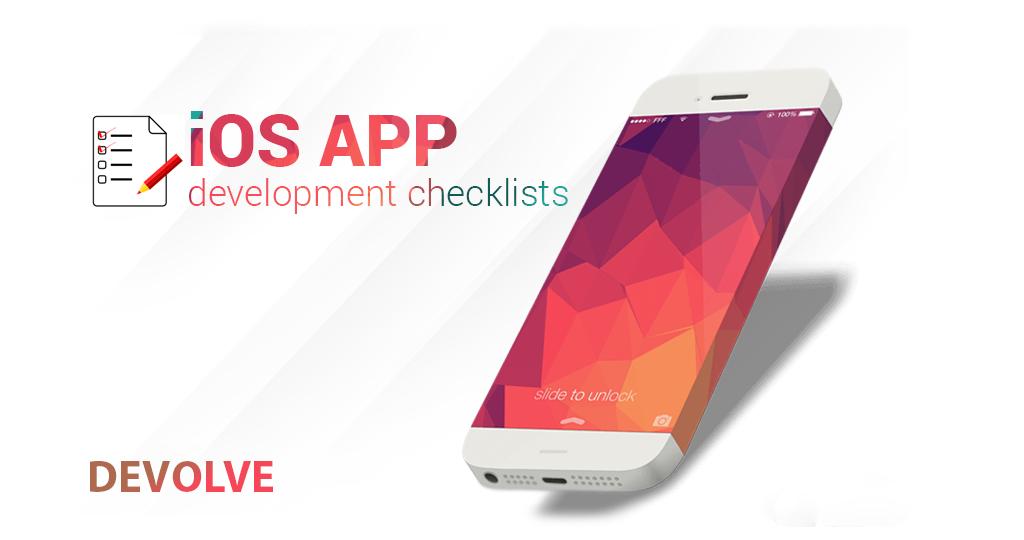 IOS APP DEVELOPMENT CHECKLIST