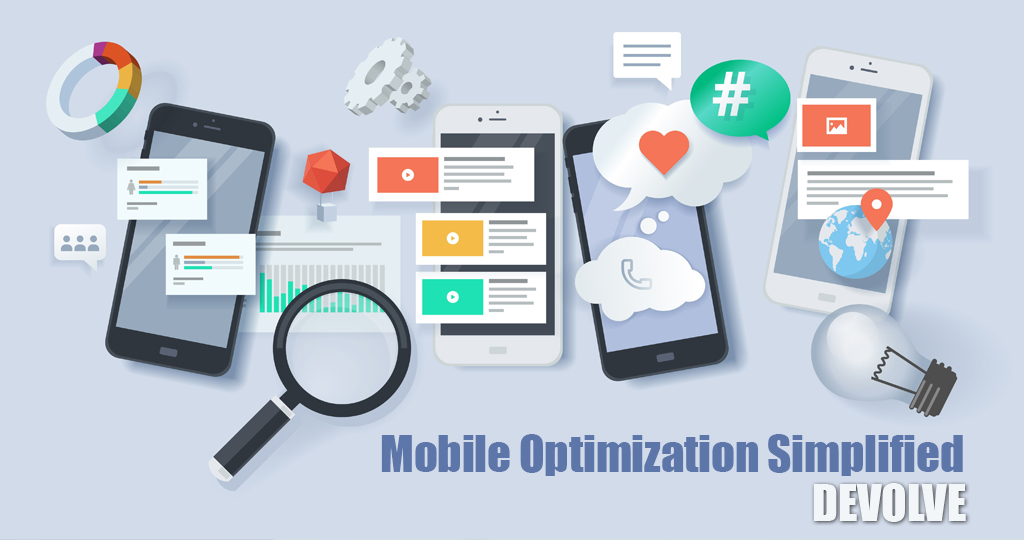 MOBILE OPTIMIZATION SIMPLIFIED